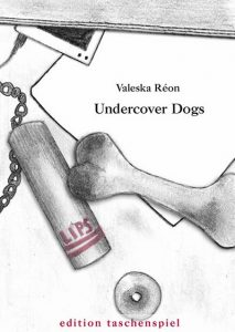 Undercover Dogs